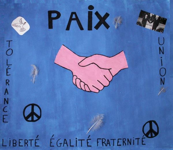 La paix est très importante à nos yeux et il faut tout faire pour que cela continue. Pour que la paix fonctionne, il y a des valeurs importantes telles que la tolérance, , l'union, la liberté, l'égalité et la fraternité.  (Classe de CM2, école de Vaubécourt, 55250 Vaubécourt).